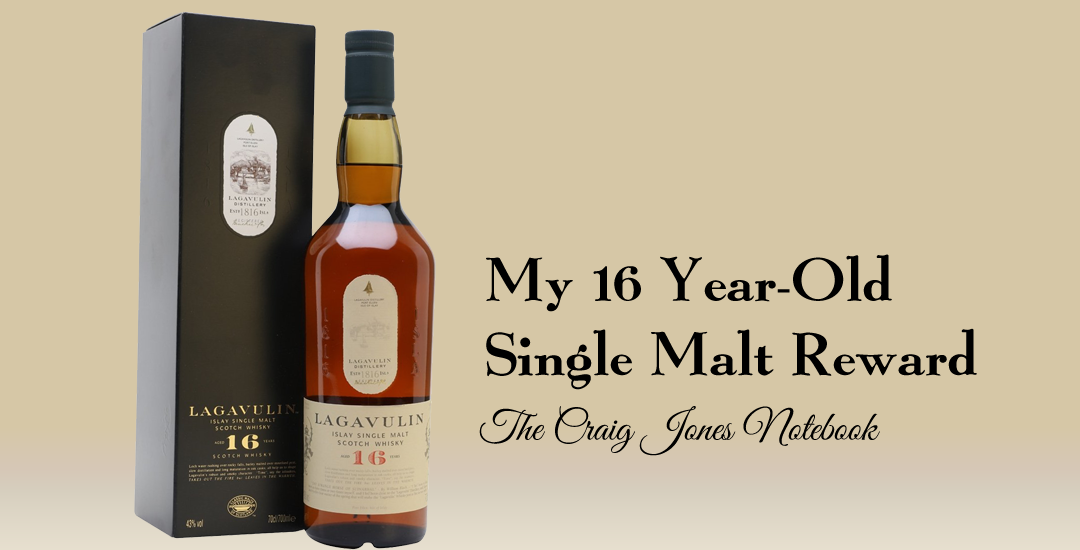 My 16-year-old Single Malt Reward