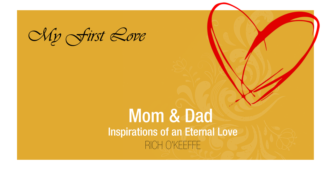 Mom and Dad – Inspirations of an Eternal Love