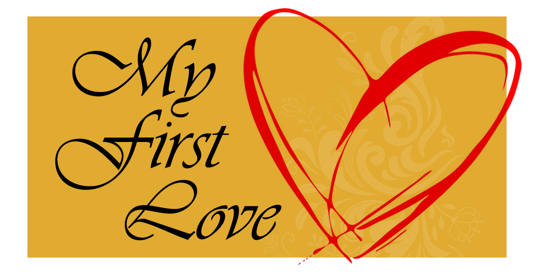 "From The Men – ""What or Who Was Your First True Love?"""