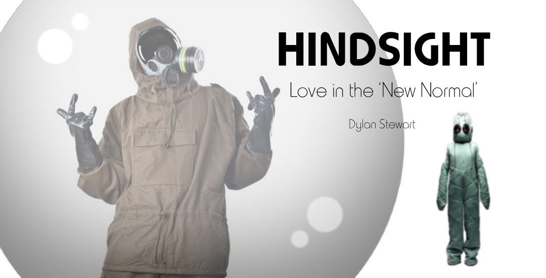 Hindsight – An Omen of Love in the New Normal