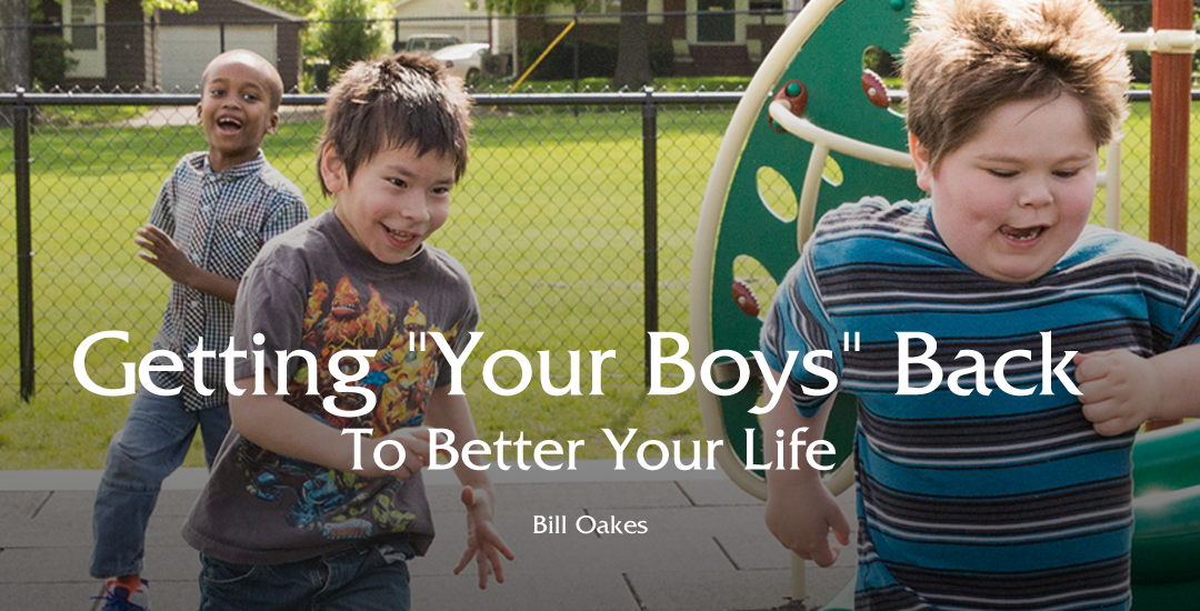 "Getting ""Your Boys"" Back To Better Your Life"