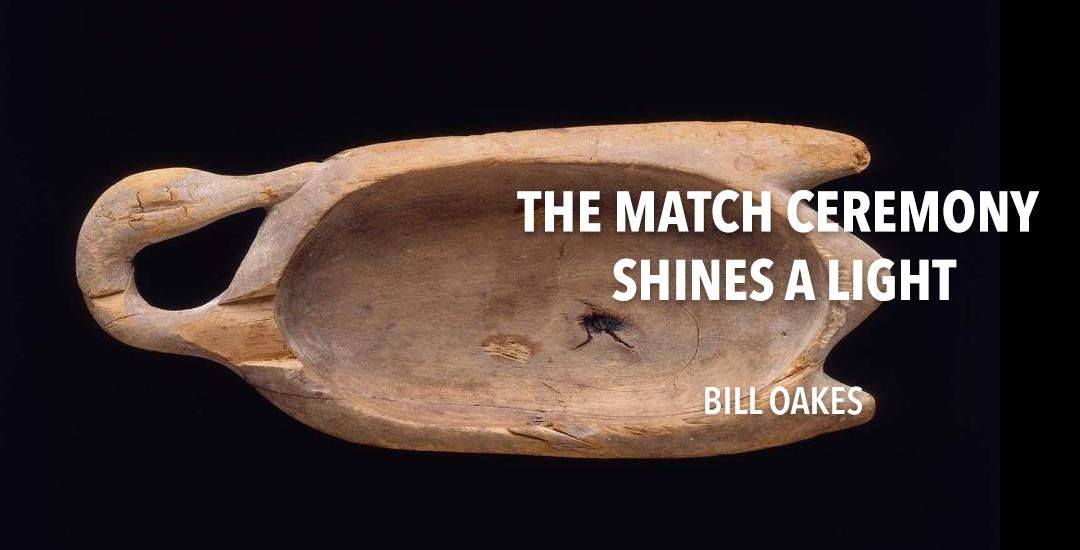 The Match Ceremony Shines a Light