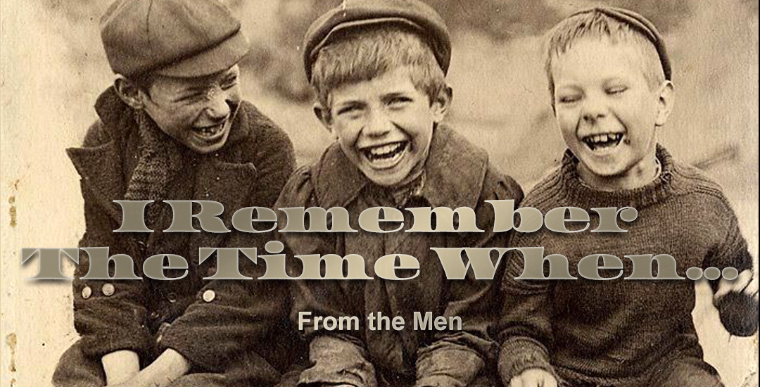 From The Men – I Remember The Time When…