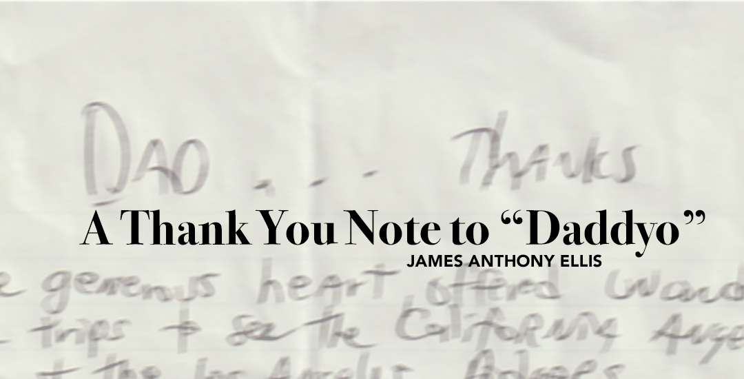 """A Thank You Note to """"Daddyo"""""""